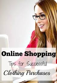 Tips to make online clothes shopping easier for you